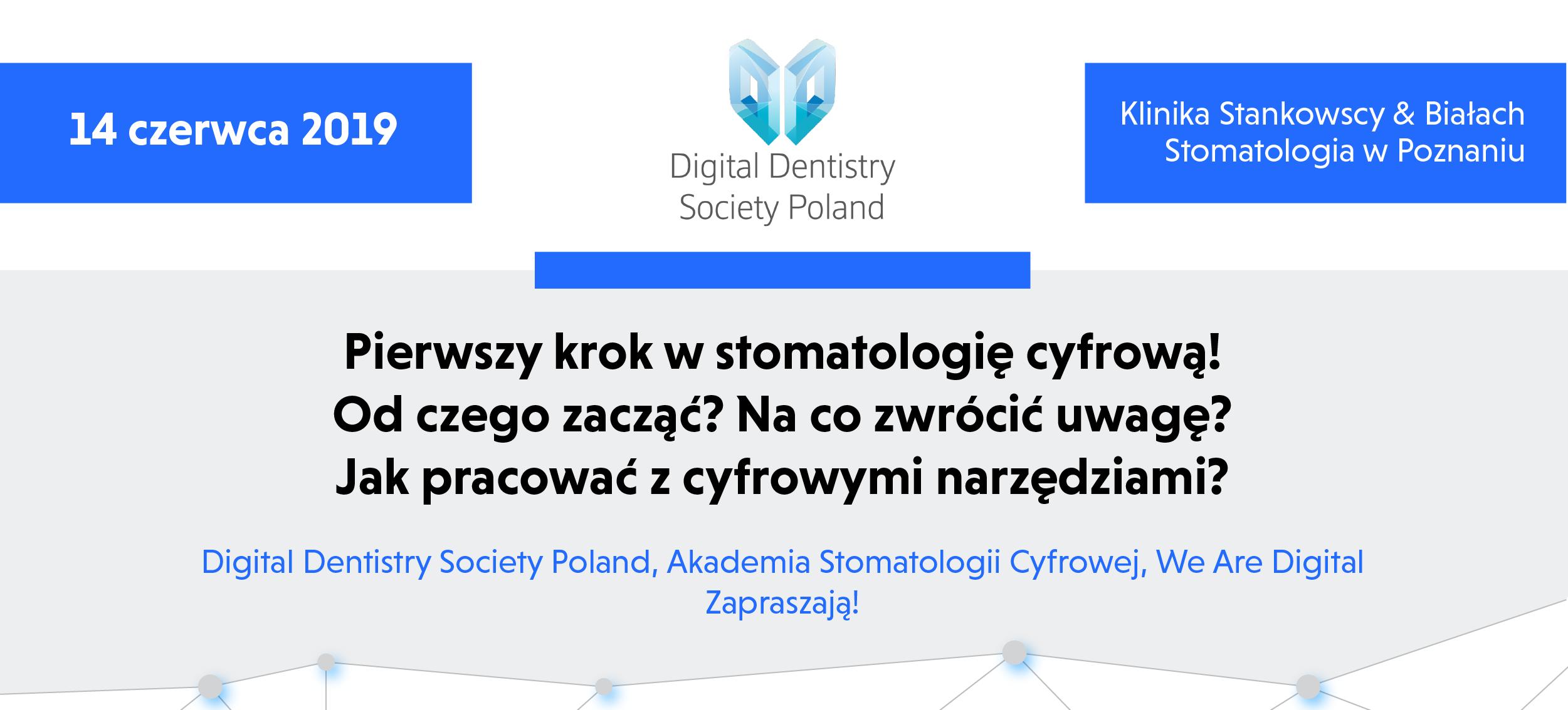 Pierwszy krok w stomatologię cyfrową Poznań
